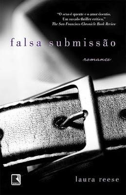 Livro erótico Falsa Submissão: relançamento aproveita o sucesso de Cinquenta Tons de Cinza. Foto: divulgação